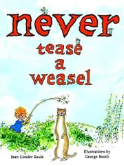 Book Cover for NEVER TEASE A WEASEL