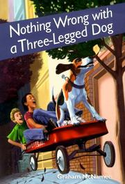 Cover art for NOTHING WRONG WITH A THREE-LEGGED DOG