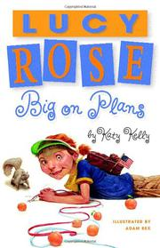 Book Cover for LUCY ROSE: BIG ON PLANS