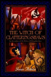 Book Cover for THE WITCH OF CLATTERINGSHAWS