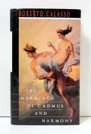 Book Cover for THE MARRIAGE OF CADMUS AND HARMONY