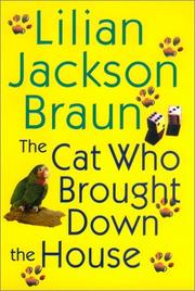 Book Cover for THE CAT WHO BROUGHT DOWN THE HOUSE