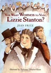 Book Cover for YOU WANT WOMEN TO VOTE, LIZZIE STANTON?