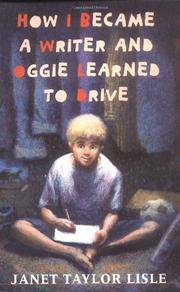 Book Cover for HOW I BECAME A WRITER AND OGGIE LEARNED TO DRIVE