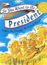 Cover art for SO YOU WANT TO BE PRESIDENT?