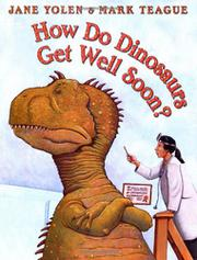 Cover art for HOW DO DINOSAURS GET WELL SOON?