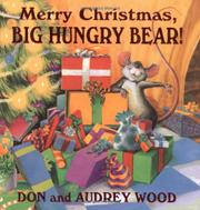Book Cover for MERRY CHRISTMAS, BIG HUNGRY BEAR!