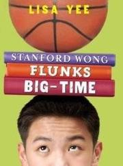 Cover art for STANFORD WONG FLUNKS BIG-TIME