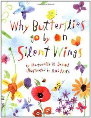 Book Cover for WHY BUTTERFLIES GO BY ON SILENT WINGS