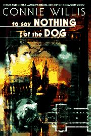 Book Cover for TO SAY NOTHING OF THE DOG