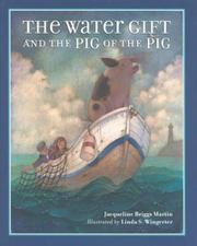 Book Cover for THE WATER GIFT AND THE PIG OF THE PIG