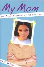 Cover art for MY MOM AND OTHER MYSTERIES OF THE UNIVERSE