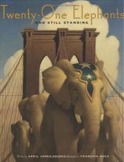 Book Cover for TWENTY-ONE ELEPHANTS AND STILL STANDING