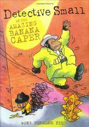 Cover art for DETECTIVE SMALL AND THE AMAZING BANANA CAPER