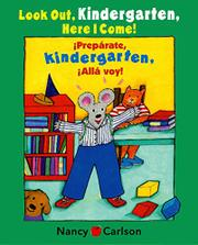 Cover art for LOOK OUT KINDERGARTEN, HERE I COME!/¡PREPÁRATE, KINDERGARTEN, ALLÁ VOY!