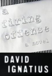 Book Cover for A FIRING OFFENSE