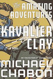 Cover art for THE AMAZING ADVENTURES OF KAVALIER AND CLAY