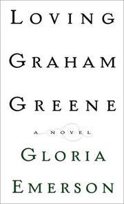Book Cover for LOVING GRAHAM GREENE