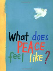Book Cover for WHAT DOES PEACE FEEL LIKE?
