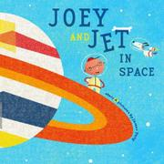 Cover art for JOEY AND JET IN SPACE