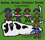 Cover art for BONES, BONES, DINOSAUR BONES