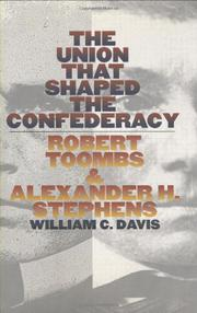 Cover art for THE UNION THAT SHAPED THE CONFEDERACY