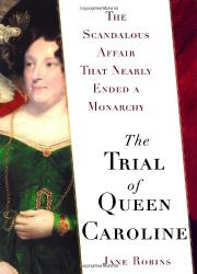 Cover art for THE TRIAL OF QUEEN CAROLINE