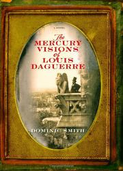 Cover art for THE MERCURY VISIONS OF LOUIS DAGUERRE