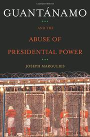 Cover art for GUANTÁNAMO AND THE ABUSE OF PRESIDENTIAL POWER