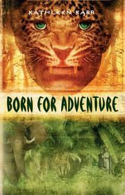 Cover art for BORN FOR ADVENTURE