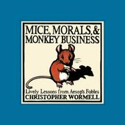 Book Cover for MICE, MORALS, and MONKEY BUSINESS