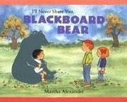 Cover art for I'LL NEVER SHARE YOU, BLACKBOARD BEAR