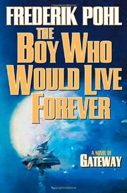 Cover art for THE BOY WHO WOULD LIVE FOREVER