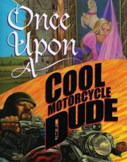 Book Cover for ONCE UPON A COOL MOTORCYCLE DUDE