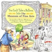 Cover art for YOU CAN'T TAKE A BALLOON INTO THE MUSEUM OF FINE ARTS