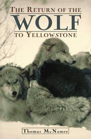 Book Cover for THE RETURN OF THE WOLF TO YELLOWSTONE