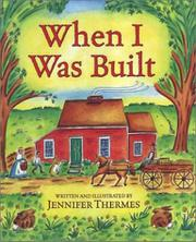 Book Cover for WHEN I WAS BUILT