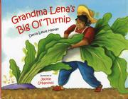 Cover art for GRANDMA LENA'S BIG OL' TURNIP