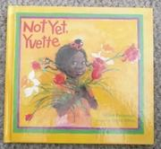 Cover art for NOT YET, YVETTE
