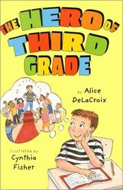 Cover art for THE HERO OF THIRD GRADE