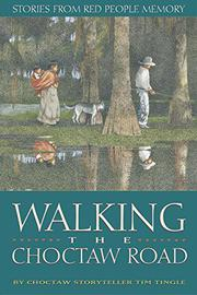 Cover art for WALKING THE CHOCTAW ROAD