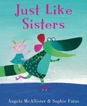 Cover art for JUST LIKE SISTERS