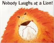 Book Cover for NOBODY LAUGHS AT A LION!