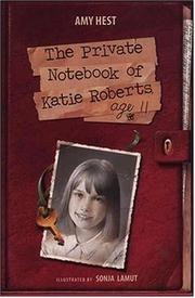 Cover art for THE PRIVATE NOTEBOOK OF KATIE ROBERTS, AGE 11