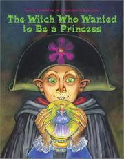 Cover art for THE WITCH WHO WANTED TO BE A PRINCESS