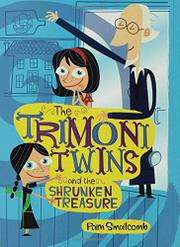 Cover art for THE TRIMONI TWINS AND THE SHRUNKEN TREASURE