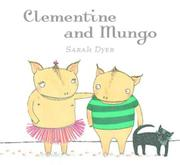 Cover art for CLEMENTINE AND MUNGO