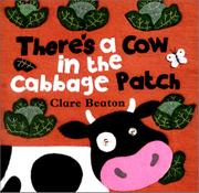 Cover art for THERE'S A COW IN THE CABBAGE PATCH