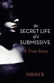 Book Cover for THE SECRET LIFE OF A SUBMISSIVE
