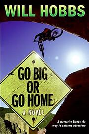 Book Cover for GO BIG OR GO HOME